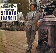"SERGIO FRANCHI ""CHANSONS ROMANTIQUES ITALIENNES"" 60'S LP RCA VICTOR 430.556"