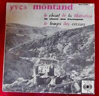Yves Montand le chant de la Libération chant des partisans le temps des cerises