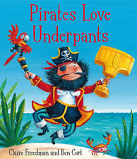 Preschool Story: Aliens Love Underpants Series: PIRATES LOVE UNDERPANTS - NEW