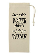Drawstring Cotton Canvas Wine Tote Gift bag Step Aside Water This A Job For Wine
