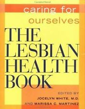 The Lesbian Health Book: Caring for Ourselves-ExLibrary
