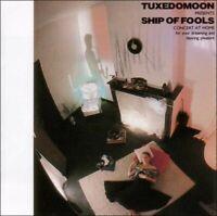 TUXEDOMOON - SHIP OF FOOLS  CD NEW!