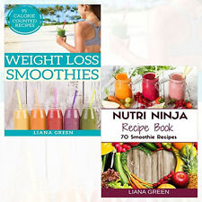 Liana Green 2 Books Collection (Weight Loss Smoothies, Nutri Ninja Recipe Book)