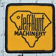 SOUTH CAROLINA, JEFF HUNT MACHINERY DEFUNCT? HEAVY EQUIPMENT COLUMBIA PATCH
