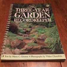 The Three-Year Garden Recordkeeper