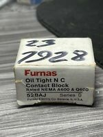 Furnas 52BAJ  Series D Oil Tight Normally Closed A600 Contact Block BRAND NEW