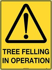 Warning Caution Tree Felling In Operation Sign Corflute 600x450mm