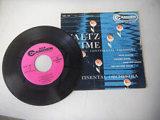 CONTINENTAL ORCHESTRA blue danube/danube waves/over the waves/skaters CAMDEN  45