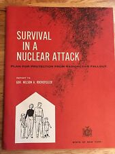 vintage survival in a nuclear attack 1960 report to gov. nelson a. rockefeller