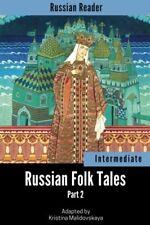 Russian Reader Intermediate. Russian Folk Tales Part 2, annotated Russian edit