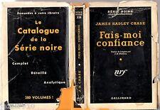 SERIE NOIRE n°328 ¤ JAMES HADLEY CHASE ¤ FAIS MOI CONFIANCE ¤ EO 1956 + JAQUETTE