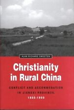 Christianity in Rural China: Conflict and Accommodation in Jiangxi Province, 186