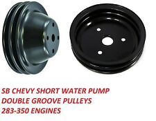 SBC Pulley Set DOUBLE Groove SWP 283-350 STEEL BLACK FINISH SET UPPER LOWER