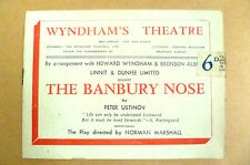 Wyndham's Theatre Programme- THE BANBURY NOSE by Peter Ustinov