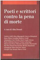 (Alba Donati) Poeti e scrittori contro la pena di morte 2001 Le lettere