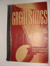Great Songs of the Gospel 1945 Alfred Smith of Singspiration Christian Hymns