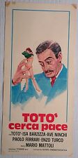 Locandina TOTO' CERCA PACE 1972 INTROVABILE!!!TOTO' ISA BARZIZZA AVE NINCHI