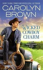 Wicked Cowboy Charm by Carolyn Brown (Paperback)