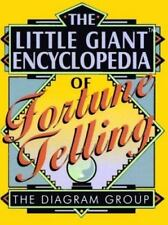 The Little Giant Encyclopedia of Fortune Telling - Acceptable - Diagram Group, T