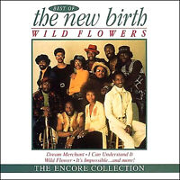 NEW BIRTH *  Greatest Hits * New CD * All Original Songs *  WILDFLOWER