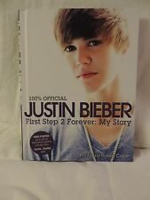 Justin Bieber : First Step 2 Forever - My Story by Justin Bieber (2010,...