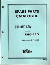 1988 & EARLIER TANAKA CUT-OFF SAW MODEL ECH-120 PARTS MANUAL