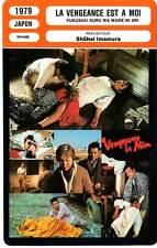 FICHE CINEMA : LA VENGEANCE EST A MOI - Ogata,Imamura 1979 Vengeance Is Mine
