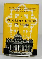 A Pilgrim's Guide to Rome by Harry Weedon HC/DJ Holy Year 1950 First Edition