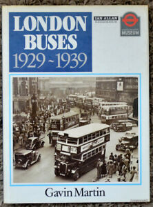 London Buses 1929-1939   Gavin Martin      HB