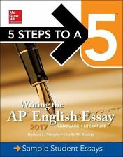 MCGRAW-HILL 5 STEPS TO A 5 WRITING THE AP ENGLISH ESSAY 2017 - MURPHY, BARBARA L
