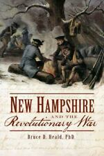 New Hampshire and the Revolutionary War (War Era and Military)