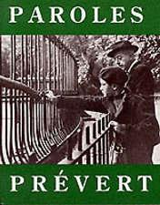 Paroles: Selected Poems by Jacques Prevert (Paperback, 2001)
