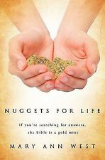 Nuggets for Life by Mary Ann West (2010, Paperback)