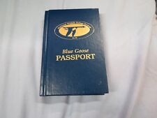Blue Goose Passport 2008 by Marvin Cook; Lee Cook