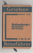 Grieben Reiseführer Rothenburg ob der Tauber Dinkelsbühl Nördlingen 1930 !