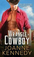 HOW TO WRANGLE A COWBOY  JOANNE KENNEDY (PAPERBACK)