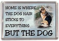 "German Shepherd Dog Fridge Magnet ""Home is Where"" Design No 4 by Starprint"
