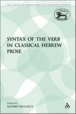 The Library of Hebrew Bible/Old Testament Studies: Syntax of the Verb in...