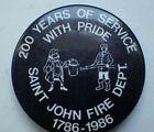 Fire Dept Button / Pin - Saint John Fire Dept. 1786-1986 200 Years