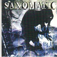 jazz cd the SAXOMATIC  - WHO'S AFFRAID OF BLUE SQUARES        DISC-COUNT2