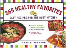 365 HEALTHY FAVORITES by Mary B. Johnson (2007) *New HC