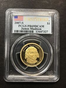 2007-S PCGS PR69DCAM JAMES MADISON FIRST STRIKE $1 PRESIDENTIAL COIN! NO RESERVE