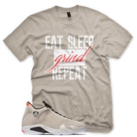 New GRIND T Shirt for Jordan Retro 14 XIV Desert Sand Infrared