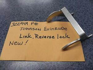 Evinrude Johnson Reverse Lock Link P# 322949 New OEM Factory Part
