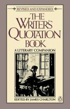 The Writer's Quotation Book: Revised Edition by