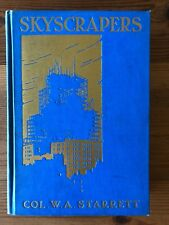 SKYSCRAPERS, SIGNED by Col. W.A. STARRETT, Rare 1928 1st Ed. First, Lewis Steel