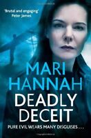Deadly Deceit (Kate Daniels 4) By Mari Hannah