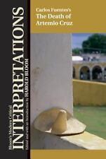 Carlos Fuentes' the Death of Artemio Cruz (Bloom's Modern Critical Interpretatio