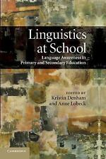 Linguistics at School: Language Awareness in Primary and Secondary Education (Pa