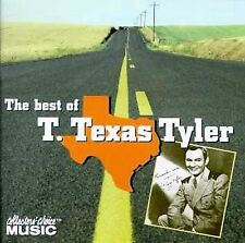 The Best of T. Texas Tyler by T. Texas Tyler